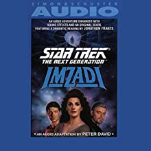 Star Trek, The Next Generation: Imzadi Audiobook by Peter David Narrated by Jonathan Frakes