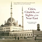 Cities, Citadels, and Sights of the N...