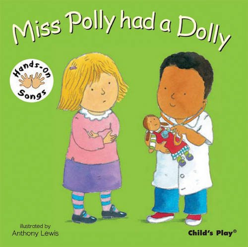 Miss Polly had a Dolly: BSL (Hands-On Songs)