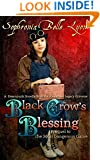 Black Crow's Blessing: A Novella set in the Alexander Legacy Steampunk Universe -- Prequel to Book Three -- The Deadliest Game