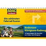 """ADAC TourBooks: Bodensee-K�nigssee-Radweg. Die sch�nsten Fahrradtourenvon """"Thorsten Br�nner"""""""