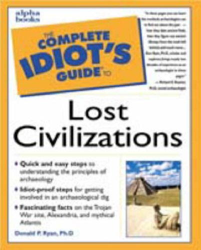 The Complete Idiot'S Guide To Lost Civilizations