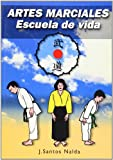 img - for Artes marciales : escuela de vida book / textbook / text book