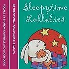 Sleepytime Lullabies Hörbuch von Jonathan Langley Gesprochen von:  uncredited
