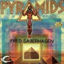Pyramids (       UNABRIDGED) by Fred Saberhagen Narrated by James Conlan