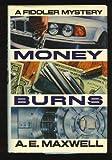 Money Burns: A Fiddler and Fiora Mystery