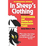 In Sheep's Clothing: Understanding and Dealing with Manipulative Peopleby George K. Simon Ph.D.