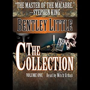 The Collection: Volume One | [Bentley Little]