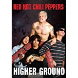 Red Hot Chili Peppers - Higher Ground [DVD] [2011] [NTSC]by Red Hot Chili Peppers