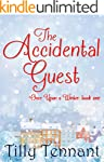 The Accidental Guest (Once Upon a Win...