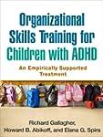 Organizational Skills Training for Ch...