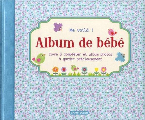 Album de bebe me voila garcon znu frieda van raevels chantecler ebay - Fotos van de bebe garcon ...