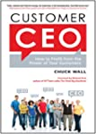 Customer CEO: How to Profit from the...