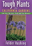 img - for Tough Plants for California Gardens book / textbook / text book