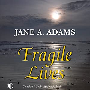 Fragile Lives | [Jane A. Adams]