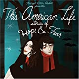 This American Life: Stories Of Hope And Fear [2 CD]