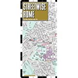 Streetwise Rome Map - Laminated City Center Street Map of Rome, Italy - Folding pocket size travel map with metro map, subway ~ Streetwise Maps