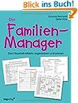 Der Familien-Manager: Den Haushalt ef...
