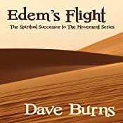 Edem's Flight: The Movement, Book 3 | Dave Burns