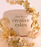 img - for Alan Dunn's Creative Cakes book / textbook / text book