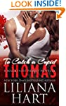 To Catch A Cupid: Thomas: A MacKenzie...