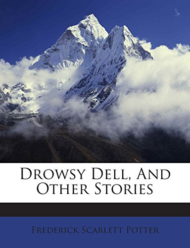 Drowsy Dell, And Other Stories PDF