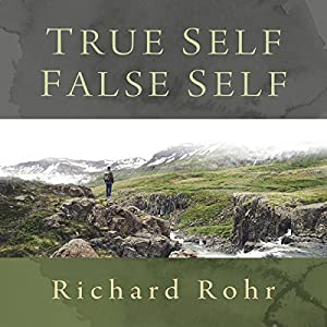 True Self, False Self Audiobook