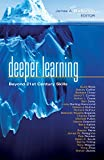 img - for Deeper Learning: Beyond 21st Century Skills book / textbook / text book