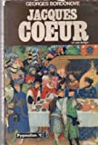 img - for Jacques Coeur et son temps (French Edition) book / textbook / text book