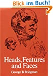 Heads, Features and Faces (Dover Anat...