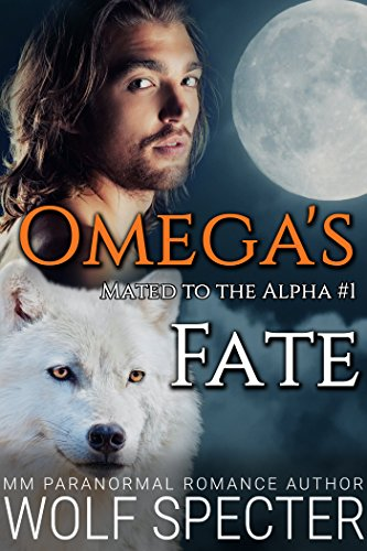 Omega's Fate (Mated to the Alpha #1): Mpreg Gay M/M Shifter Romance (Omega Hour compare prices)