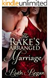 The Rake's Arranged Marriage (English Edition)