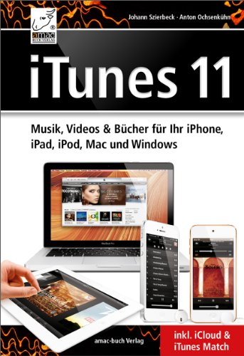 itunes-11-musik-videos-bucher-fur-ihr-iphone-ipad-ipod-mac-und-windows-inkl-icloud-itunes-match