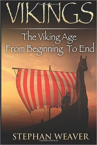 Vikings: The Viking Age From Beginning To End