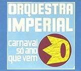 Rue de Mes Souvenirs - Orquestra Imperial