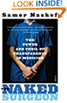 The Naked Surgeon: the power and peri...