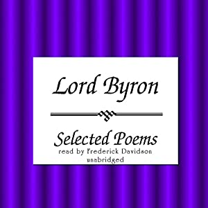 Lord Byron: Selected Poems Audiobook