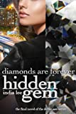 img - for Hidden Gem #5: Diamonds Are Forever book / textbook / text book