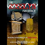 The Rosslyn Frequency: : Uncovering The Hidden World of the Knights Templar | [Brian Allan]