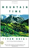 Mountain Time: A Novel (0684865696) by Doig, Ivan