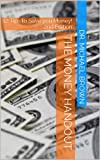 The Money Handout: 12 Tips to Save you Money! 2nd Edition