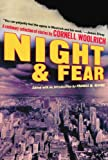 Night and Fear: A Centenary Collection of Stories (0786715537) by Woolrich, Cornell
