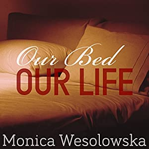 Our Bed, Our Life Audiobook