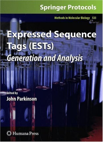 Expressed Sequence Tags (ESTs): Generation and Analysis (Methods in Molecular Biology)