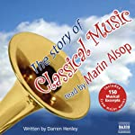 The Story of Classical Music | Darren Henley