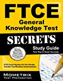 FTCE General Knowledge Test Secrets