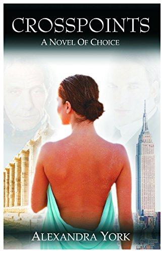 Book: CROSSPOINTS - A Novel of Choice by Alexandra York