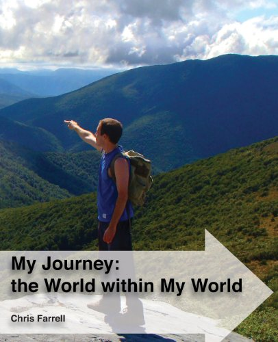 My Journey: The World Within My World: The Story Of A Young Nomad'S Global Journey Whilst Living In His Own Little World