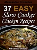 37 Easy Slow Cooker Chicken Recipes - With Nutritional Information