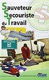 Livre Sauveteur Secouriste du Travail - S.S.T.